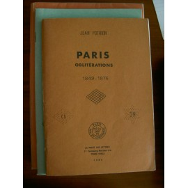 POTHION J. - CAT. Paris Obliterations 1849 1876 - EDIT. 1984 AVEC INDICES - TB -