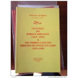 POTHION J. -Bureaux Ambulants et timbres à date des postes aux gares - EDIT. 1999 AVEC INDICES - TB -